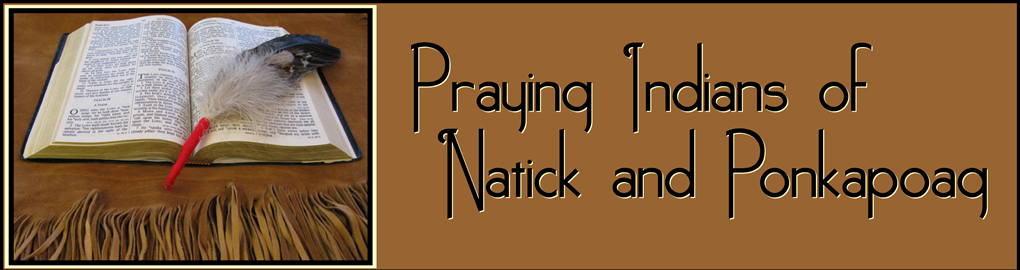 Praying Indians of Natick & Ponkapoag